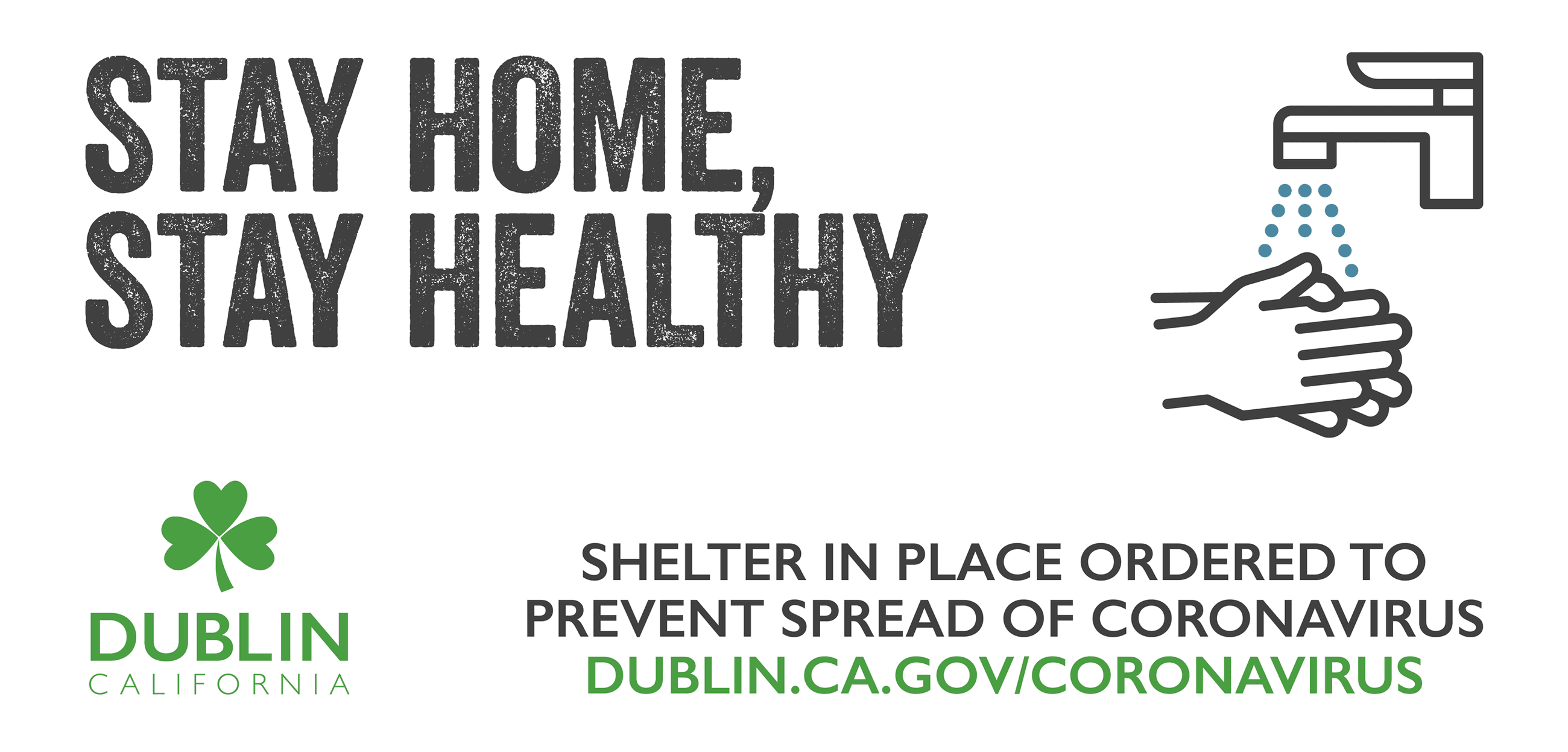 Stay Home, Stay Healthy - Shelter in Place Order - City of Dublin 2020